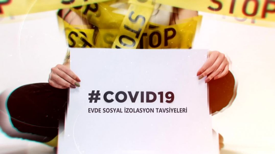 COVID-19 EVDE İZOLASYON TAVSİYELERİ