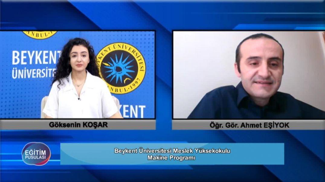 73.Bölüm Meslek Yükseokulu Makine Programı Ahmet Eşiyok