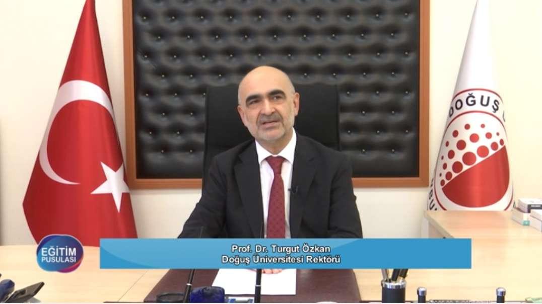 Doğuş Üniversitesi Rektörü - Turgut Özkan