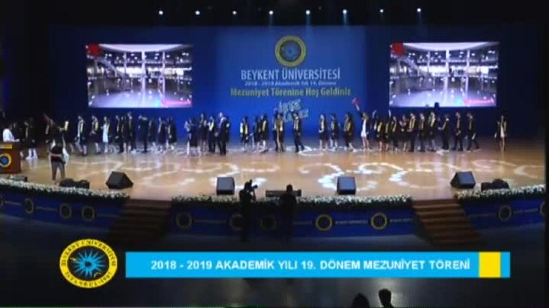 2019 Beykent Üniversitesi Mezuniyet Töreni 2.Gün Bölüm 1