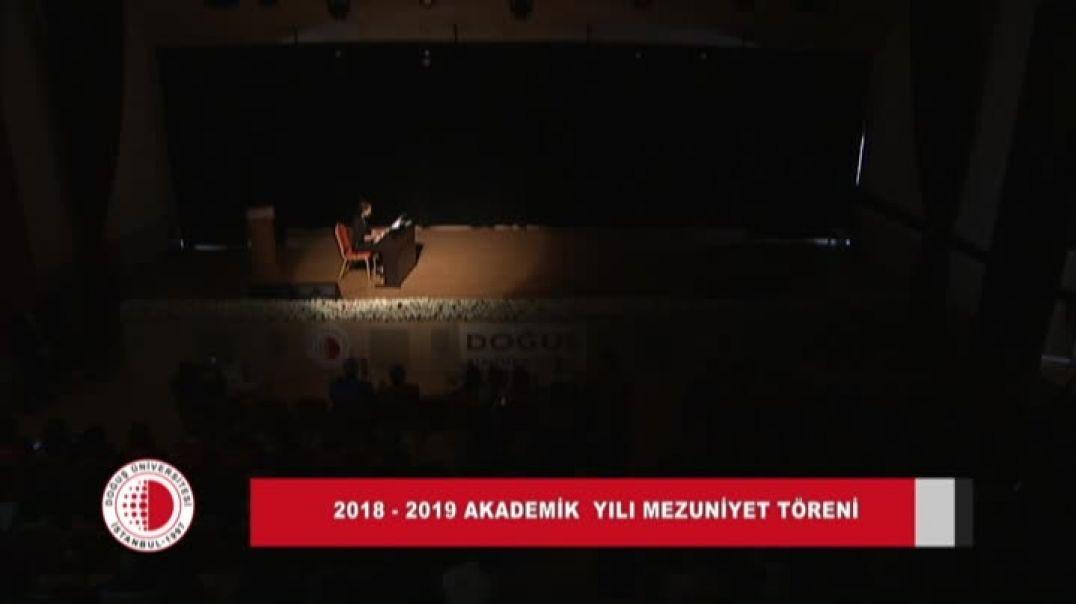 2018-2019 Doğuş Üniversitesi Mezuniyet Töreni 2.Gün Bölüm 3