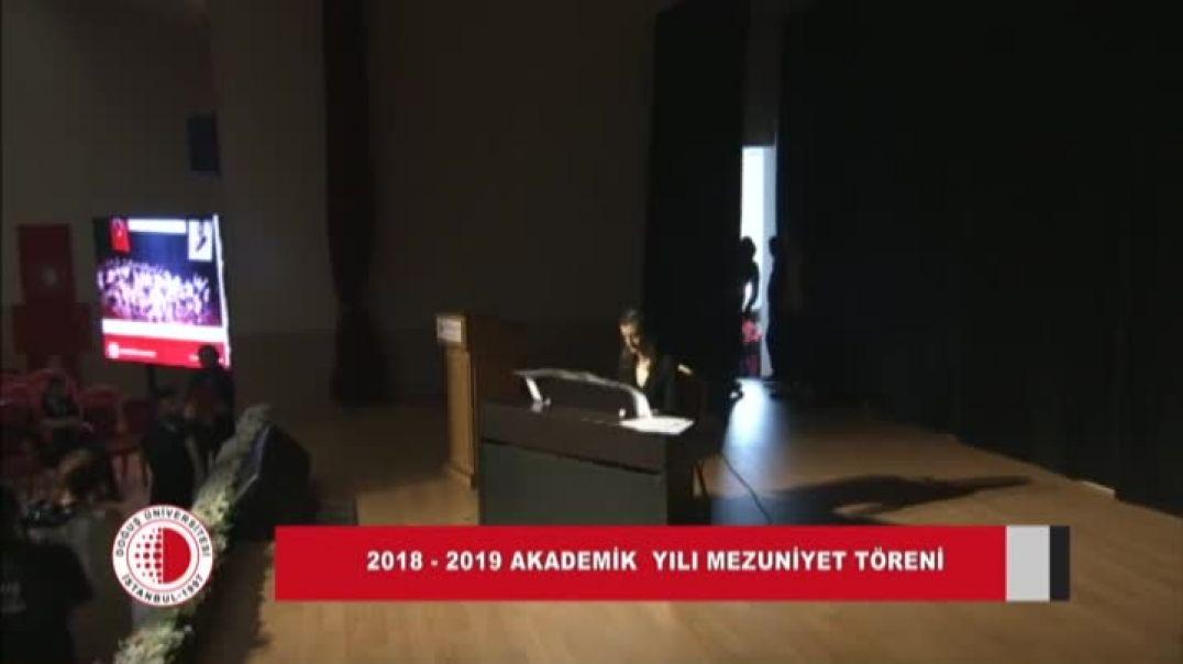 2018-2019 Doğuş Üniversitesi Mezuniyet Töreni 2.Gün Bölüm 1