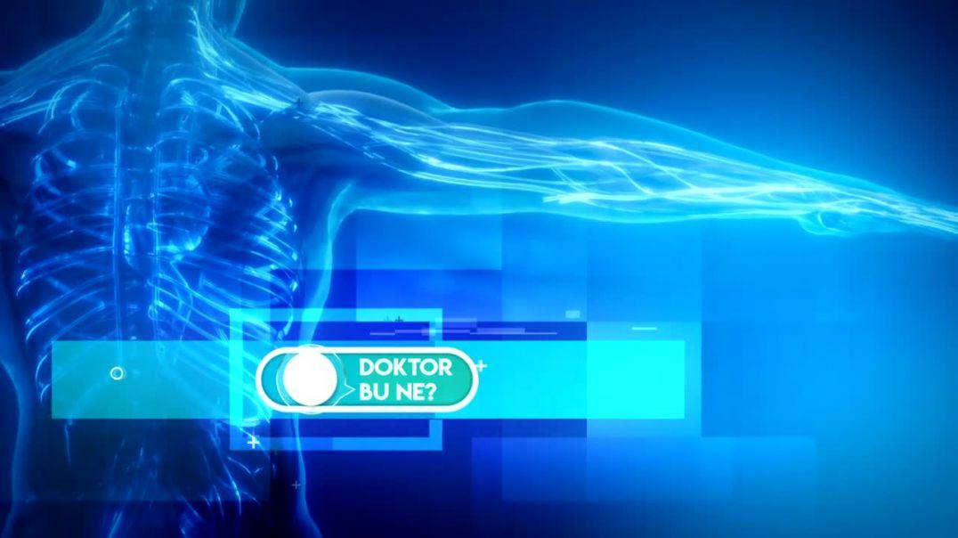 Doktor Bu Ne? - Çocuk Sağlığı - Uzm. Dr. Yaşar Derya Karakaş