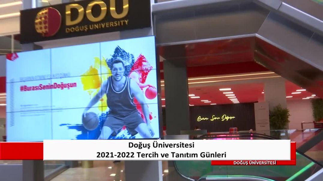 2021-2022 Doğuş Üniversitesi Tercih ve Tanıtım Günleri - Çengelköy Kampüsü