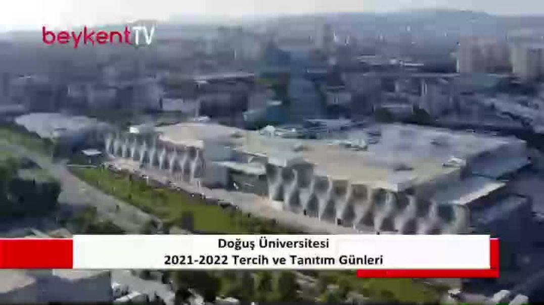 2021-2022 Doğuş Üniversitesi Tercih ve Tanıtım Günlceri - Dudullu Kampüsü 2