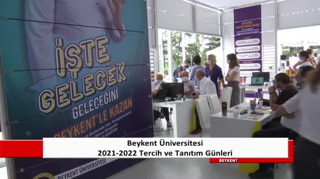 2021-2022 Beykent Üniversitesi Tercih ve Tanıtım Günleri - Fuar