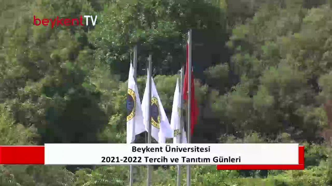 2021-2022 Beykent Üniversitesi Tercih ve Tanıtım Günleri Ayazağa Kampüsü  2