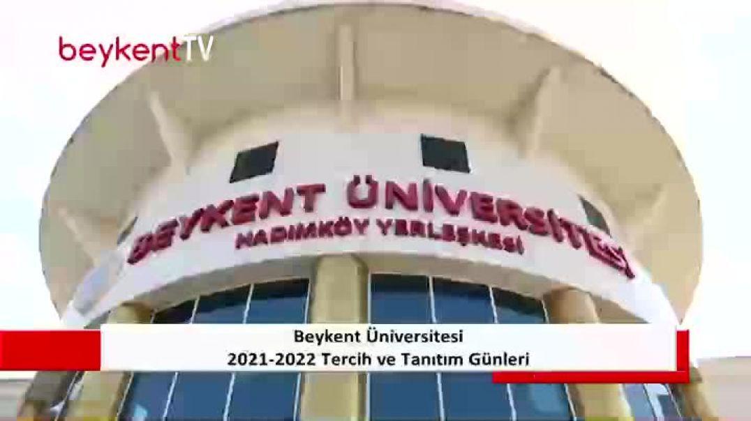 2021-2022 Beykent Üniversitesi Tercih ve Tanıtım Günleri  - Hadımköy Kampüsü 2