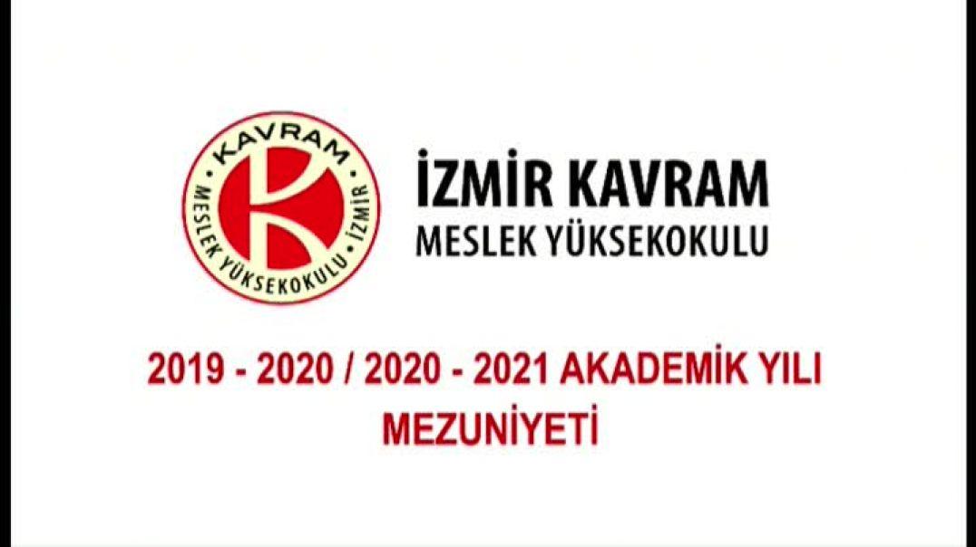 İzmir Kavram Meslek Yüksekokulu 2019-2020 ve 2020-2021 Mezuniyet Töreni